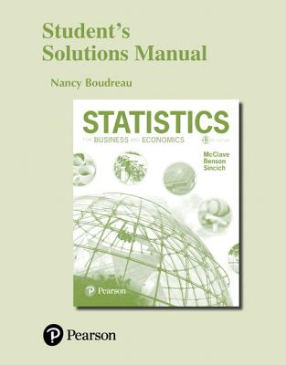 Student's Solutions Manual for Statistics for Business and Economics - Boudreau, Nancy