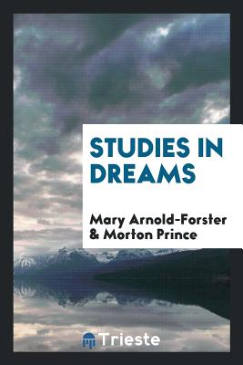 Studies in Dreams - Arnold-Forster, Mary