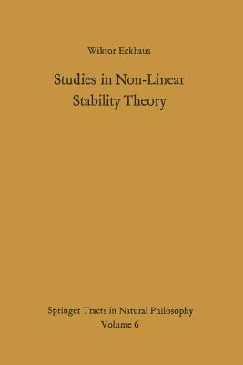 Studies in Non-Linear Stability Theory - Eckhaus, Wiktor