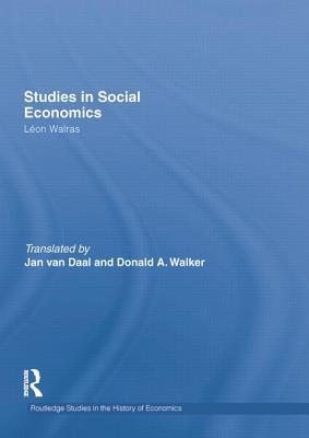 Studies in Social Economics - Walras, Leon