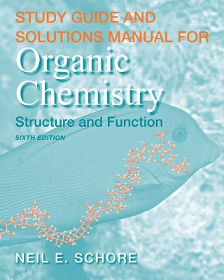 Study Guide and Solutions Manual for Organic Chemistry - Vollhardt, K Peter C, and Schore, Neil E