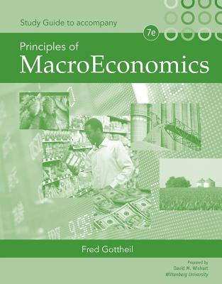 Study Guide for Gottheil's Principles of Macroeconomics - Gottheil, Fred