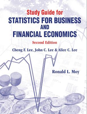 Study Guide For Statistics For Business And Financial Economics - Moy, Ronald L., and Lee, Cheng F.