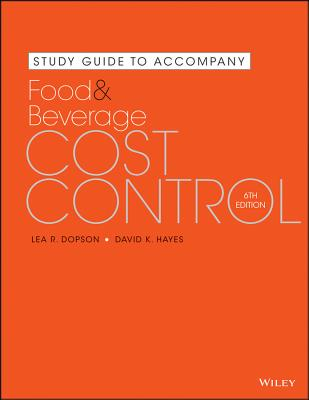 Study Guide to Accompany Food and Beverage Cost Control - Dopson, Lea R