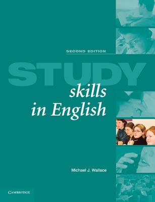 Study Skills in English - Wallace, Michael