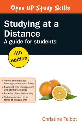 Studying at a Distance: A guide for students - Talbot, Christine