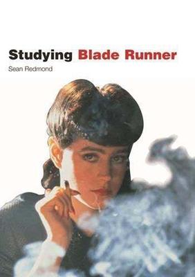 Studying Blade Runner - Redmond, Sean, Professor