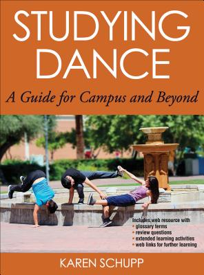 Studying Dance With Web Resource: A Guide for Campus and Beyond - Schupp, Karen