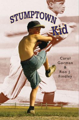 Stumptown Kid - Gorman, Carol, and Findley, Ron J