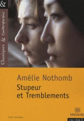 Stupeur et tremblements - Nothomb, Amelie