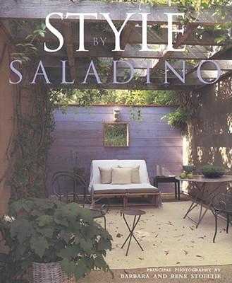 Style by Saladino - Saladino, John, and Stoeltie, Barbara (Photographer), and Stoeltie, Rene (Photographer)