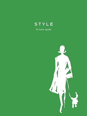 Style - Spade, Kate