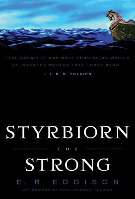 Styrbiorn the Strong - Eddison, E R