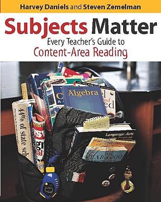 Subjects Matter - Daniels, Harvey, and Zemelman, Steven, and Speer Hill, Robert