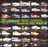 Sublevel: True School - Doc Martin