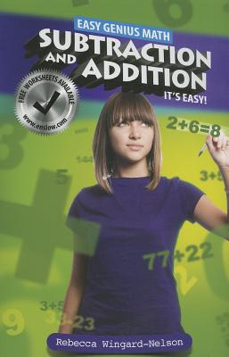 Subtraction and Addition: It's Easy - Wingard-Nelson, Rebecca