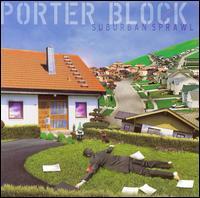 Suburban Sprawl [2006] - Porter Block