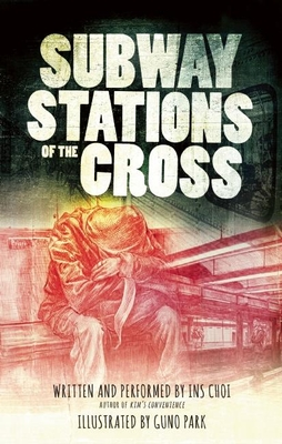 Subway Stations of the Cross - Choi, Ins