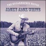 Sucarnochee Revue Presents Jacky Jack White