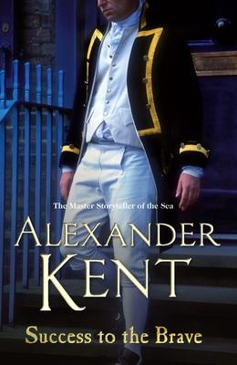 Success to the Brave - Kent, Alexander