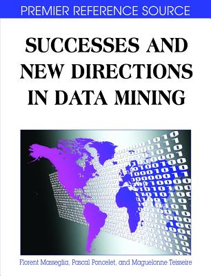 Successes and New Directions in Data Mining - Masseglia, Florent