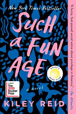 Such a Fun Age - Reid, Kiley