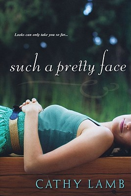 Such a Pretty Face - Lamb, Cathy