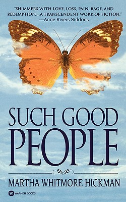 Such Good People - Hickman, Martha Whitmore