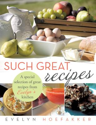 Such Great Recipes - Hoefakker, Evelyn