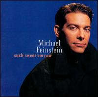 Such Sweet Sorrow - Michael Feinstein
