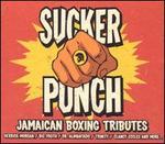 Sucker Punch: Jamaican Boxing Tributes