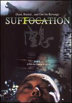 Suffocation