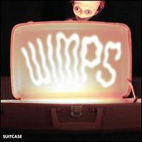 Suitcase - Wimps
