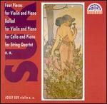 Suk: 4 Pieces for Violin & Piano; Ballads