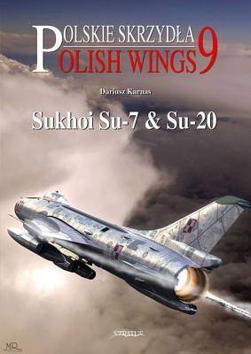 Sukhoi Su-7 and Su-20 -