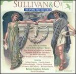 Sullivan & Co.: Operas That Got Away.