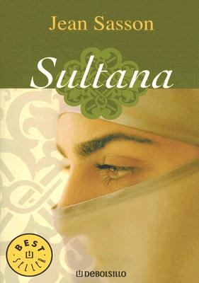 Sultana - Sasson, Jean, and Millan, Maria (Translated by)