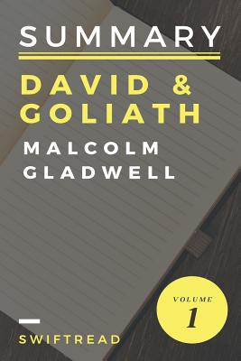 Summary: David & Goliath by Malcolm Gladwell: More knowledge in less time - Swiftread