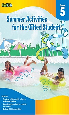 Summer Activities for the Gifted Student, Grade 5 - Yaros, Christy, and Berkowitz, Eliza