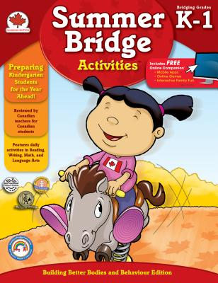 Summer Bridge Activities, Grades K - 1: Canadian Edition - Summer Bridge Activities (Compiled by)