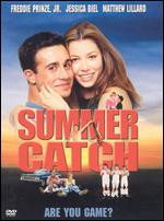 Summer Catch - Mike Tollin