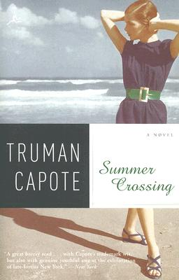 Summer Crossing - Capote, Truman, and Schwartz, Alan U (Afterword by)