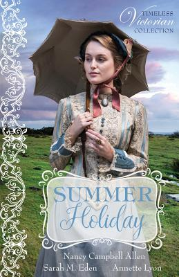 Summer Holiday - Allen, Nancy Campbell, and Eden, Sarah M, and Lyon, Annette