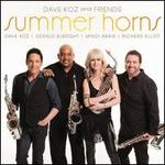 Summer Horns - Dave Koz and Friends