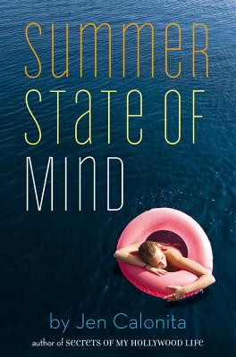 Summer State of Mind - Calonita, Jen