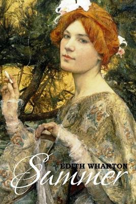 Summer - Wharton, Edith