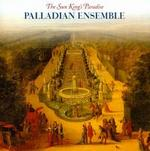 Sun King's Paradise - Palladian Ensemble; Pamela Thorby (recorder); Rachel Podger (violin); Susanne Heinrich (bass viol); William Carter (theorbo)