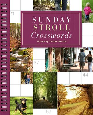 Sunday Stroll Crosswords - Billig, Leslie (Editor)