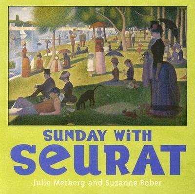 Sunday with Seurat - Merberg, Julie