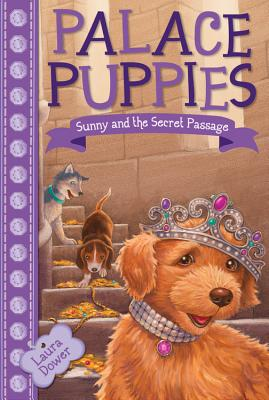 Sunny and the Secret Passage - Dower, Laura